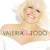 Play & Download Valeria Con Todo by Valeria Lynch | Napster