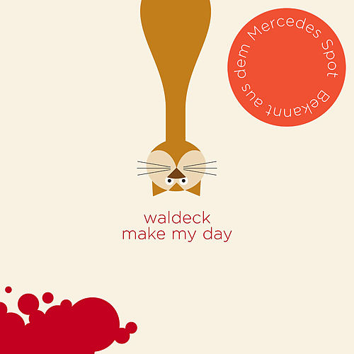 Play & Download Make My Day by Waldeck | Napster