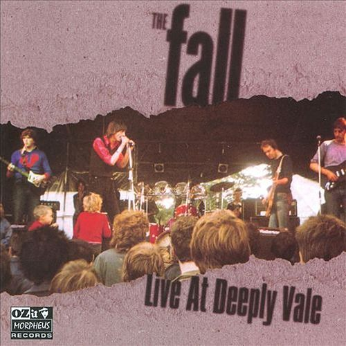 Live At Deeply Vale by The Fall