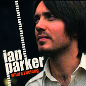 Play & Download Where I Belong by Ian Parker | Napster