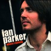 Where I Belong by Ian Parker