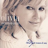 Play & Download Indigo Women Of Song by Olivia Newton-John | Napster