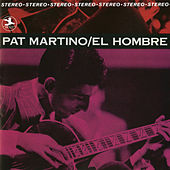 Play & Download El Hombre [Rudy Van Gelder edition] by Pat Martino | Napster