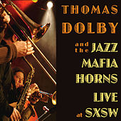 Play & Download Live At Sxsw by Thomas Dolby | Napster