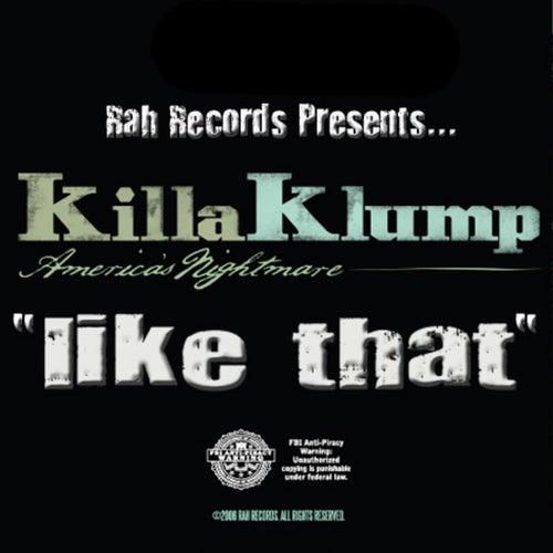 Like That by Killa Klump