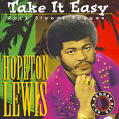 Play & Download Take It Easy by Hopeton Lewis | Napster