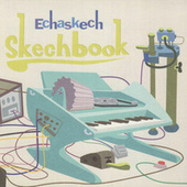 Play & Download Skechbook by Echaskech | Napster