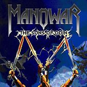 Play & Download The sons of Odin by Manowar | Napster