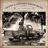 Play & Download Tell Someone by Kenny & Amanda Smith Band | Napster