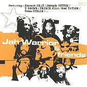 Play & Download Jah Warrior & Friends by Jah Warrior | Napster