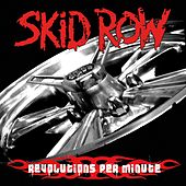 Play & Download Revolutions per Minute by Skid Row | Napster