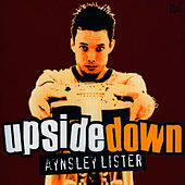 Upside Down by Aynsley Lister