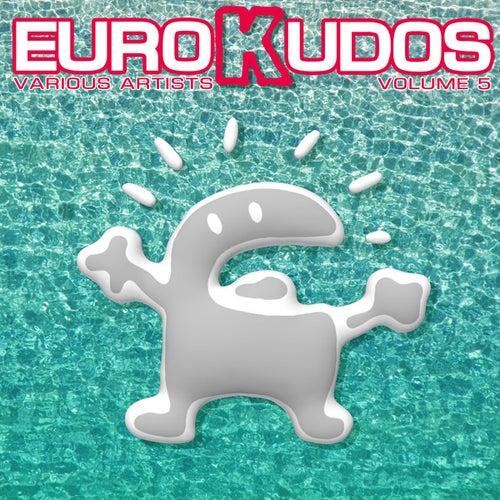 Eurokudos, Vol. 5 by Various Artists