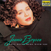 I Love Being Here With You by Jeanie Bryson