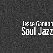 Soul Jazz by Jesse Gannon