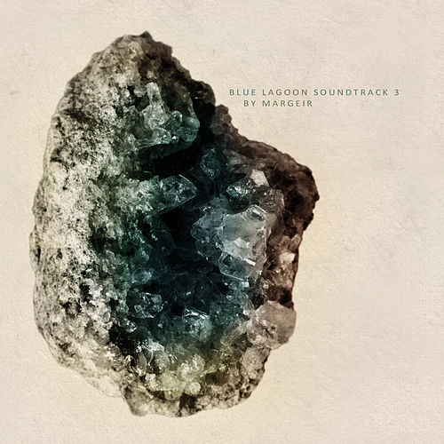 Play & Download Blue Lagoon Soundtrack 3 by Margeir by Various Artists | Napster