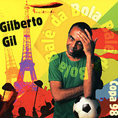 Play & Download Balé da Bola - Single by Gilberto Gil | Napster