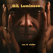 Play & Download Gil Luminoso by Gilberto Gil | Napster