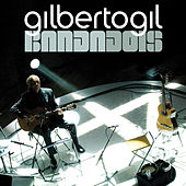 Play & Download Bandadois by Gilberto Gil | Napster