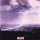 Play & Download Donau so Blue by Friedrich Gulda   Napster
