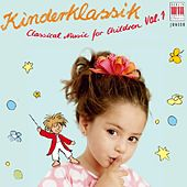 Classical Music for Children, Vol. 1 - Kinderklassik by Various Artists