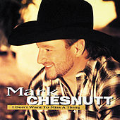 Play & Download I Don't Want To Miss A Thing by Mark Chesnutt | Napster