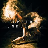Play & Download Embers by Unkle Bob | Napster
