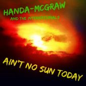 Ain't No Sun Today (60s English Psychedelic Style Mix) by Handa-McGraw and the Internationals