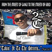 Play & Download Takin' It to the Streets by 2nd Chance | Napster