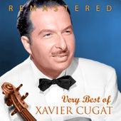 Very Best of Xavier Cugat by Xavier Cugat