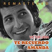 Play & Download Te recuerdo Amanda by Victor Jara | Napster