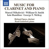 Music for Clarinet and Piano by Richard Spece
