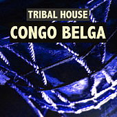 Congo Belga by Various Artists