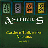 Asturies. Canciones Tradicionales Asturianas (Volumen II) by Various Artists