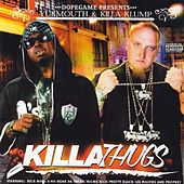Killa Thugs by Yukmouth