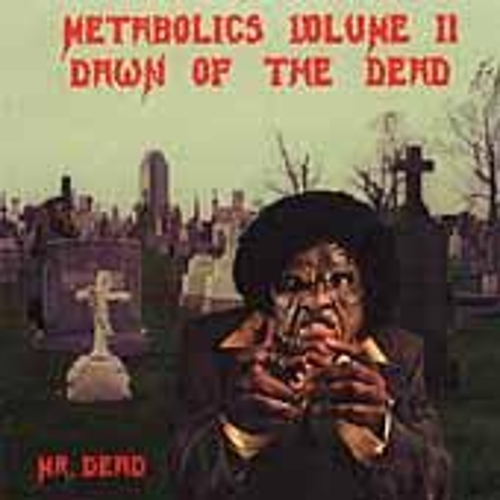 Metabolics Vol. 2-Dawn Of The Dead by Mr. Dead
