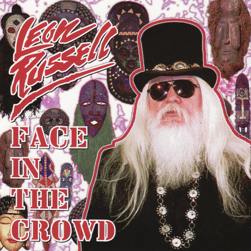 Play & Download Face In The Crowd by Leon Russell | Napster