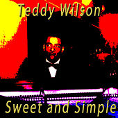 Sweet and Simple by Teddy Wilson