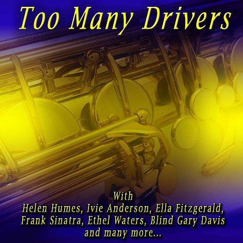 Too Many Drivers by Various Artists