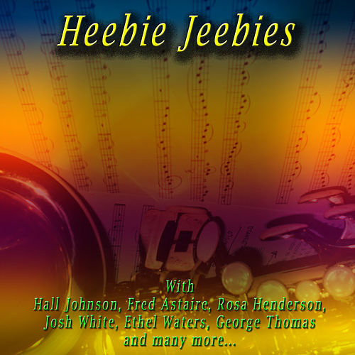 Play & Download Heebie Jeebies by Various Artists | Napster