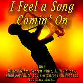 I Feel a Song Comin' On by Various Artists