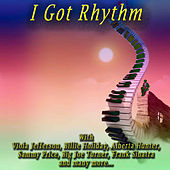 Play & Download I Got Rhythm by Various Artists | Napster