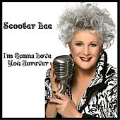 Play & Download I'm Gonna Love You Forever by Scooter Lee | Napster