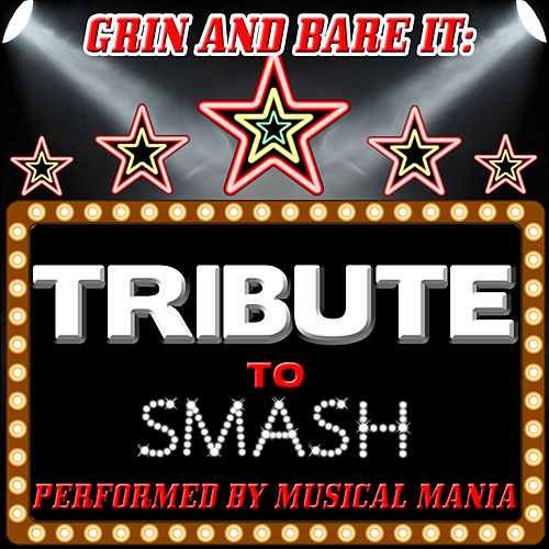 Play & Download Grin and Bare It: Tribute to Smash by Musical Mania | Napster