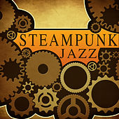 Play & Download Jazz (Original Steampunk Soundtrack) by Steampunk | Napster