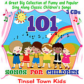 Play & Download 101 Songs for Children by Tinsel Town Kids   Napster