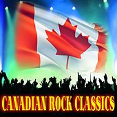 Play & Download Canadian Rock Classics by Various Artists | Napster