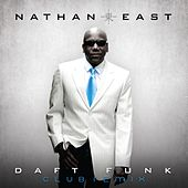 Play & Download Daft Funk-Eric Kupper Club Remixes by Nathan East | Napster