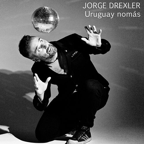Play & Download Uruguay nomás by Jorge Drexler | Napster