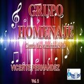 Play & Download Canta las Canciones de Vicente Fernandez, Vol. 2 by Grupo Homenaje | Napster